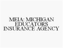 MEIA: MICHIGAN EDUCATORS INSURANCE AGENCY