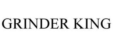 GRINDER KING