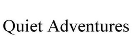 QUIET ADVENTURES
