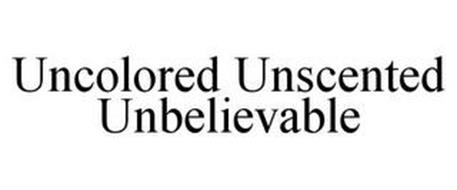 UNCOLORED UNSCENTED UNBELIEVABLE