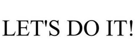 LET'S DO IT!