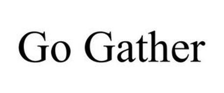 GO GATHER