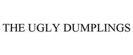 THE UGLY DUMPLINGS