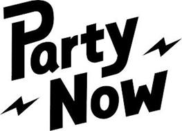 PARTY NOW