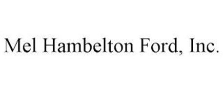 MEL HAMBELTON FORD, INC.