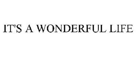 It 39 S A Wonderful Life Trademark Of Melange Pictures Llc Serial Number 77692188 Trademarkia