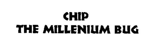 CHIP THE MILLENNIUM BUG