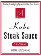 PASSION FOR ENJOYING LIFE WITH KOBE STEAK SAUCE MELANIE FOOD KOBE STEAK SAUCE ORIGINAL NET FL 12OZ (336 ML)