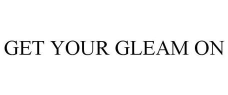 GET YOUR GLEAM ON