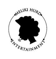 MELIKI HURD ENTERTAINMENT