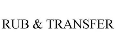 RUB & TRANSFER