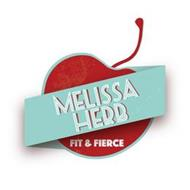 MELISSA HERB FIT & FIERCE