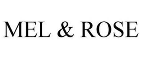 MEL & ROSE