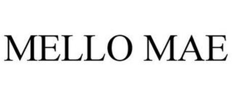MELLO MAE