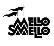 MELLO SMELLO