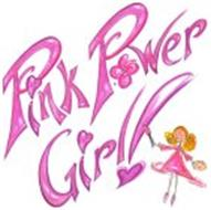 PINK POWER GIRL!