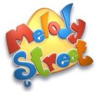 MELODY STREET