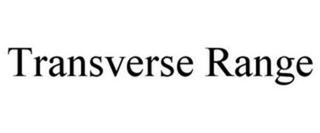 TRANSVERSE RANGE