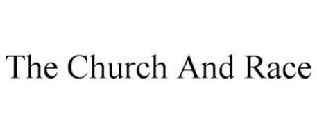 THE CHURCH AND RACE