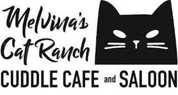 MELVINA'S CAT RANCH CUDDLE CAFE AND SALOON
