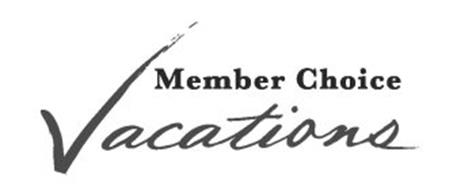MEMBER CHOICE VACATIONS