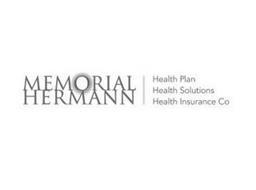 MEMORIAL HERMANN HEALTH PLAN HEALTH SOLUTIONS HEALTH INSURANCE CO