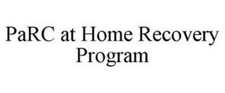 PARC AT HOME RECOVERY PROGRAM