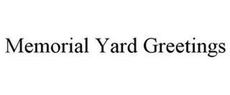 MEMORIAL YARD GREETINGS
