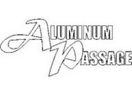 ALUMINUM PASSAGE