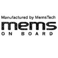 MANUFACTURED BY MEMSTECH MEMS ON BOARD