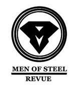 MEN OF STEEL REVUE