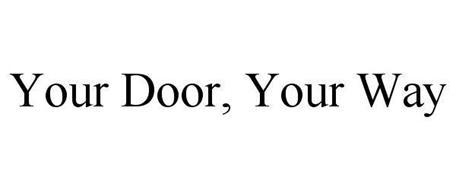 YOUR DOOR, YOUR WAY