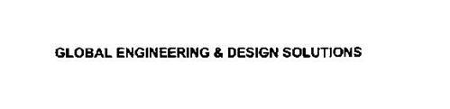 GLOBAL ENGINEERING & DESIGN SOLUTIONS