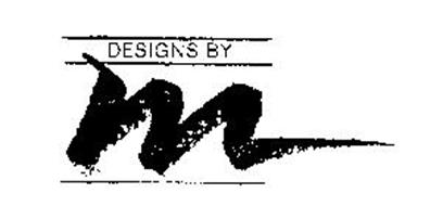DESIGNS BY M