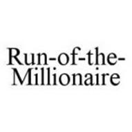 RUN-OF-THE-MILLIONAIRE