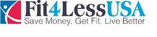 FIT 4 LESS USA SAVE MONEY. GET FIT LIVE BETTER