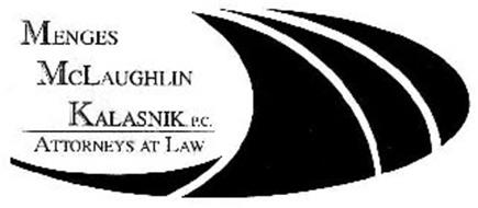 MENGES MCLAUGHLIN KALASNIK, P.C. ATTORNEYS AT LAW