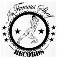 INFAMOUS SHAF RECORDS S