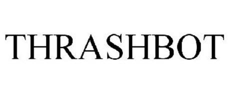 THRASHBOT