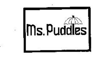 MS. PUDDLES