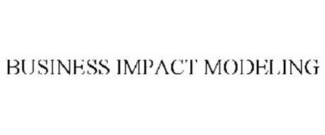 BUSINESS IMPACT MODELING