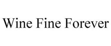 WINE FINE FOREVER