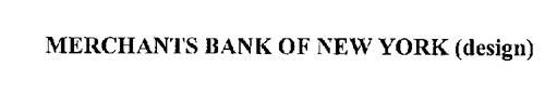 MERCHANTS BANK OF NEW YORK