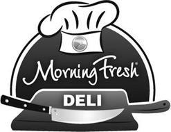MORNING FRESH DELI