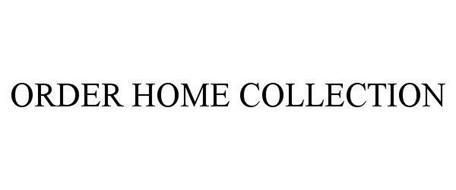 ORDER HOME COLLECTION