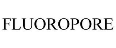 FLUOROPORE