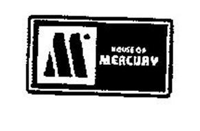 M HOUSE OF MERCURAY