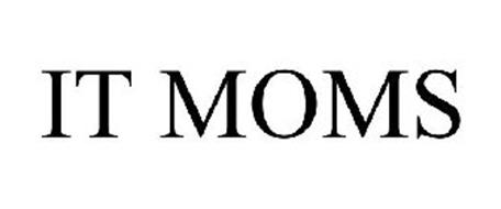 IT MOMS