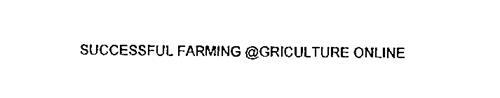 SUCCESSFUL FARMING @GRICULTURE ONLINE