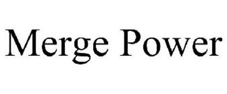 MERGE POWER